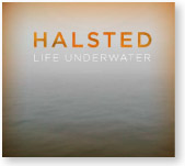 "Halsted ""Life Underwater"""